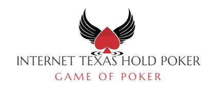 Internet Texas Hold Poker